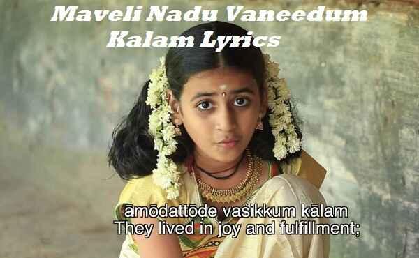 Maveli Nadu Vaneedum Kalam Lyrics