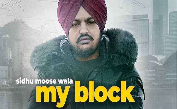 My Block Lyrics Sidhu Moose Wala