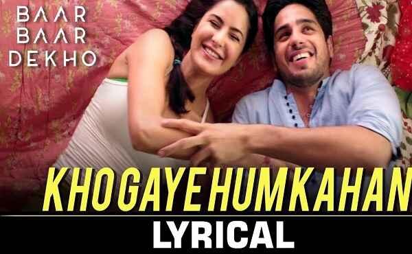 Kho Gaye Hum Kahan Lyrics