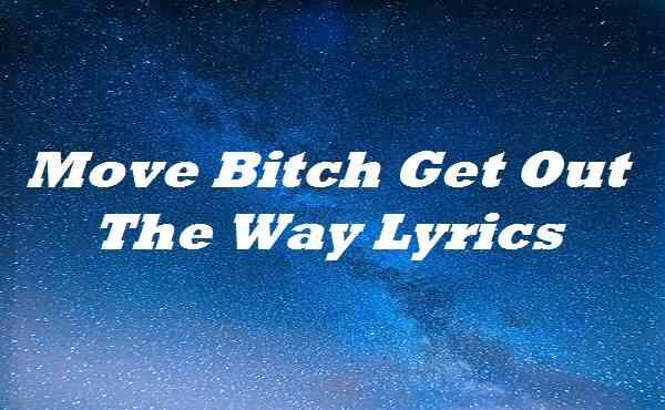 Move B Get Out The Way Lyrics