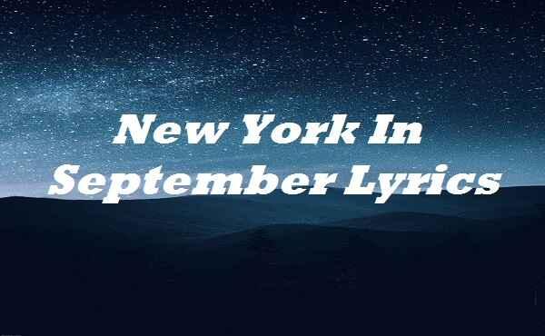 New York In September Lyrics