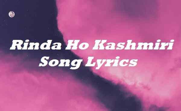 Rinda Ho Kashmiri Song Lyrics