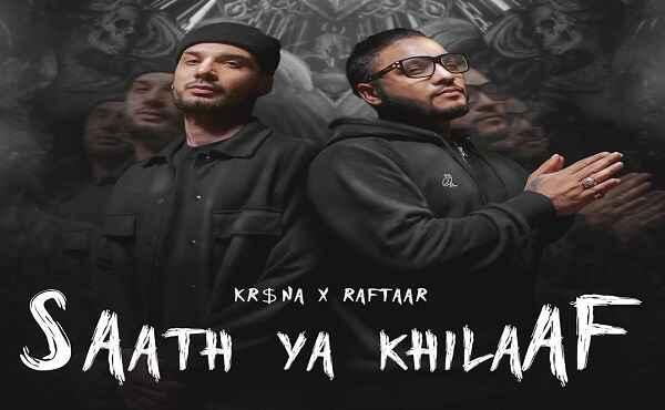 Saath Ya Khilaaf Lyrics Raftaar
