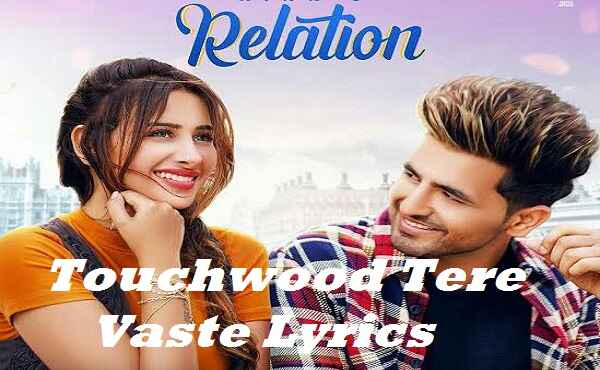 Touchwood Tere Vaste Lyrics