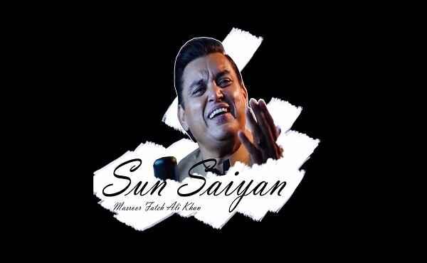 Sun Saiyan Tere Ishq Diyan Khairan Mangiyan Lyrics
