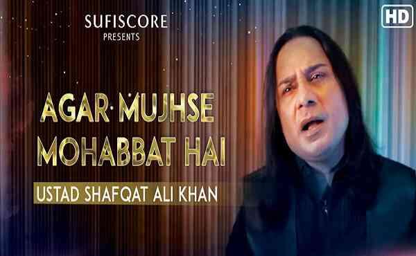 Agar Mujhse Mohabbat Hai Lyrics