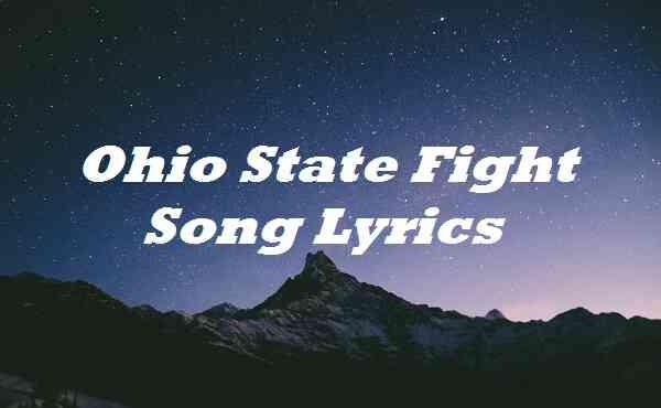 Ohio State Fight Song Lyrics