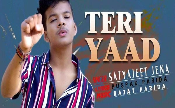 Teri Yaad Lyrics Satyajeet Jena
