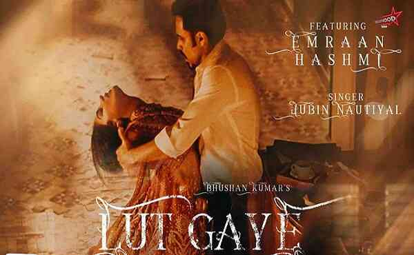 Lut Gaye Lyrics Jubin Nautiyal