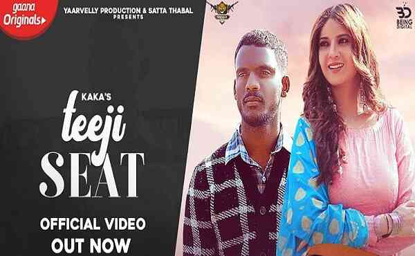 Teeji Seat Lyrics Kaka