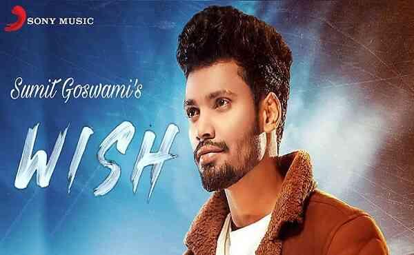 Wish Lyrics Sumit Goswami
